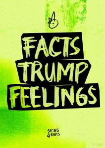 Facts Trump Feelings Colour version
